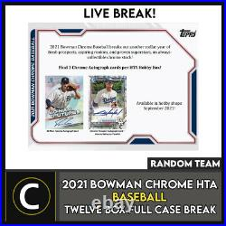 2021 Bowman Chrome Hta Baseball 12 Box (full Case) Break #a1228 Random Teams